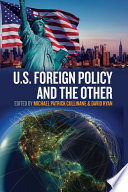 U S  Foreign Policy and the Other Book PDF