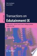 Transactions On Edutainment Ix
