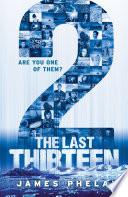 The Last Thirteen Book Twelve  2