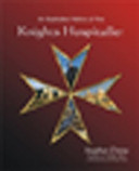 An Illustrated History of the Knights Hospitaller