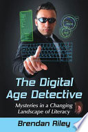The Digital Age Detective