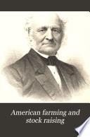 American Farming and Stock Raising Book