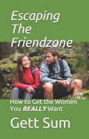 Escaping the Friendzone Pdf/ePub eBook