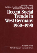Recent Social Trends in West Germany  1960 1990