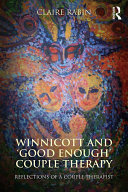 Winnicott and  Good Enough  Couple Therapy