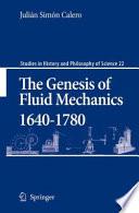The Genesis of Fluid Mechanics 1640 1780