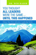You Thought All Leaders Were the Same     Until This Happened  Choose Your Own Adventure Leadership Stories