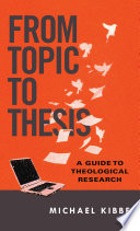 From Topic to Thesis
