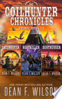 The Coilhunter Chronicles   Omnibus  Books 1 3