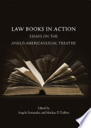Law Books in Action  : Essays on the Anglo-American Legal Treatise