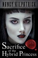 Sacrifice of the Hybrid Princess [Pdf/ePub] eBook