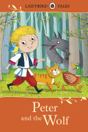 Ladybird Tales: Peter and the Wolf Pdf/ePub eBook