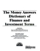 The Money Answers Dictionary of Finance and Investment Terms