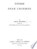 T other Dear Charmer  A Novel