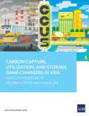 Carbon Capture  Utilization  and Storage Game Changers in Asia