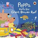 Peppa Pig  Peppa Visits the Great Barrier Reef