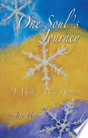One Soul s Journey  a Mystic s Way Home