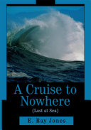 A Cruise to Nowhere (Lost at Sea)