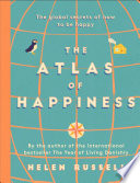 The Atlas of Happiness Book