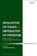 Indicative of Grace   Imperative of Freedom