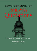 Dow s Dictionary of Railway Quotations