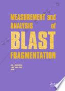 Measurement and Analysis of Blast Fragmentation