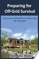 Preparing for Off-Grid Survival