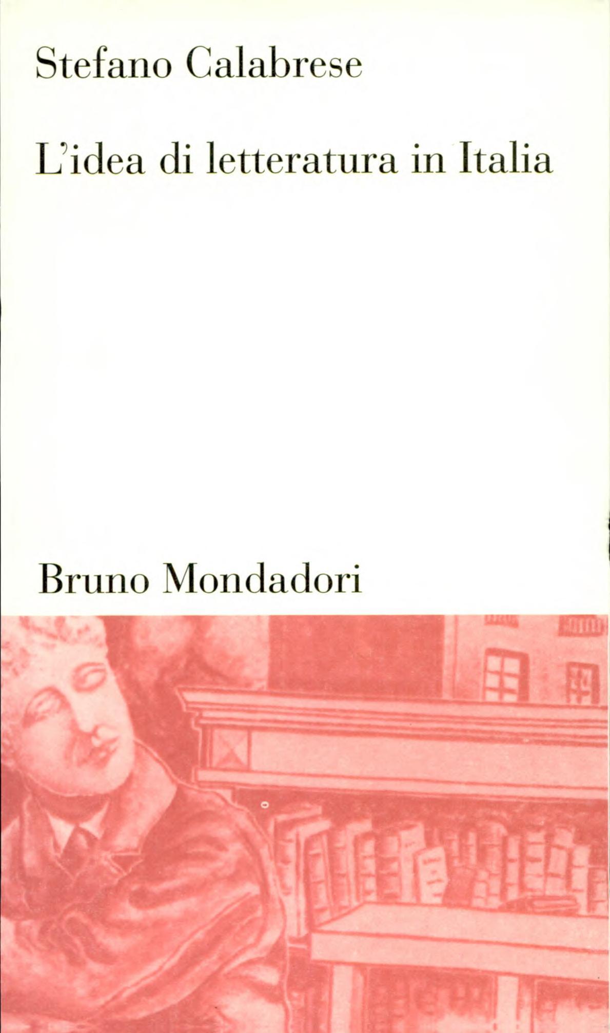 L idea di letteratura in Italia