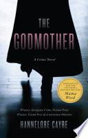 The godmother : a crime novel