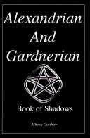 The Alexandrian and Gardnerian Book of Shadows