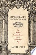 Shakespeare s Common Prayers