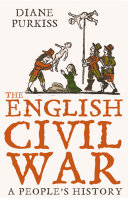 The English Civil War  A People   s History  Text Only