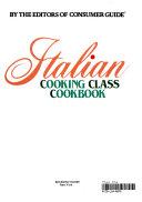 Italian Cooking Class Cookbook