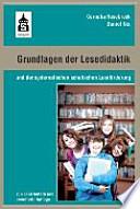 Grundlagen der Lesedidaktik  : und der systematischen schulischen Leseförderung