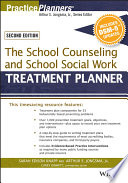 The School Counseling And School Social Work Treatment Planner With Dsm 5 Updates 2nd Edition PDF