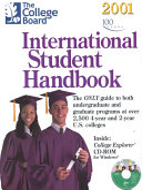 The College Board International Student Handbook  2001