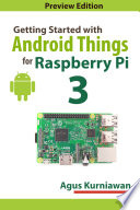 Getting Started With Android Things For Raspberry Pi 3 Book
