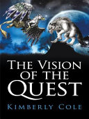 The Vision of the Quest