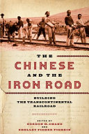 link to The Chinese and the iron road : building the transcontinental railroad in the TCC library catalog