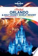 Lonely Planet Pocket Orlando   Walt Disney World   Resort