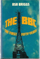 The BBC: the first fifty years