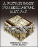 Pdf A Source Book for Mediaeval History : Selected Documents illustrating the History of Europe in the Middle Age