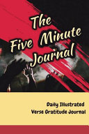 The Five Minute Journal Daily Illustrated Verse Gratitude Journal Book PDF