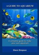 A Guide to Aquarium