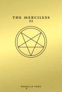 The Merciless II
