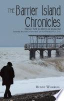 The Barrier Island Chronicles