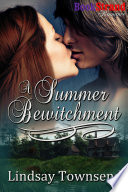 A Summer Bewitchment [The Knight and the Witch 2] (BookStrand Publishing Romance)