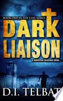 Dark Liaison