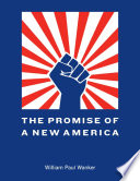 The Promise of a New America Book