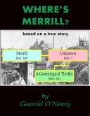 Where's Merrill? A Genealogical Thriller